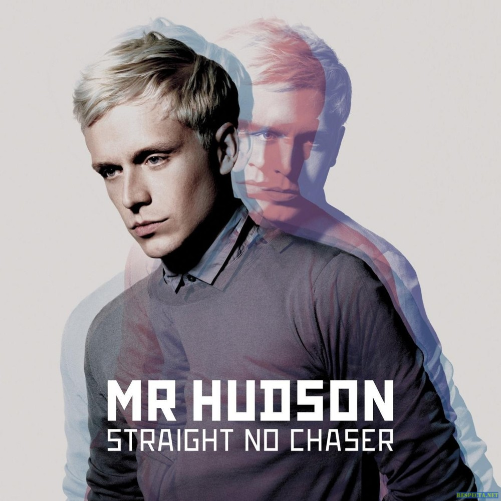 Mr Hudson – Straight no Chaser