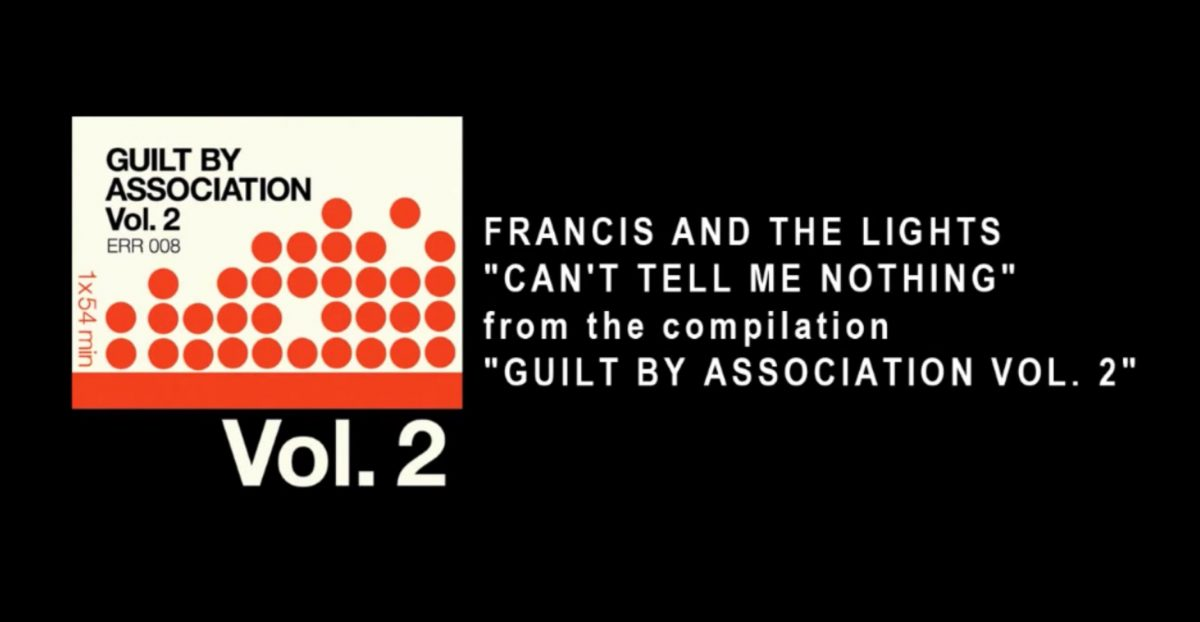 Francis & The Lights - Can't Tell Me Nothing