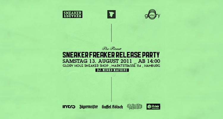 SNEAKER FREAKER Release-Party bei glOry hOle